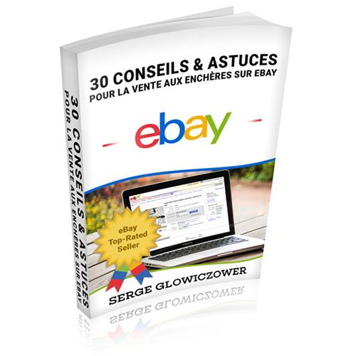 30 conseils astuces pour la vente aux ench res sur ebay ventefacile. Black Bedroom Furniture Sets. Home Design Ideas